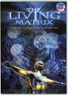 The Living Matrix (DVD)