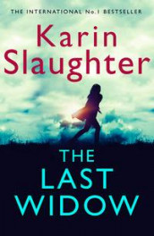 The last widow av Karin Slaughter (Heftet)