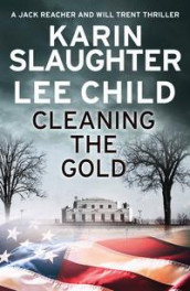 Cleaning the gold av Lee Child og Karin Slaughter (Heftet)