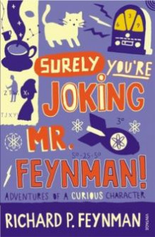 """Surely you're joking, Mr. Feynman!"" av Richard P. Feynman (Heftet)"