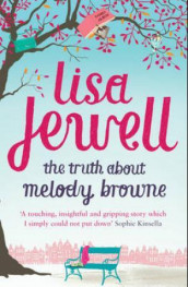 The truth about Melody Browne av Lisa Jewell (Heftet)