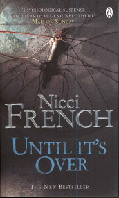 Until it's over av Nicci French (Heftet)