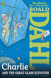 Charlie & the great glass elevator av Roald Dahl (Heftet)