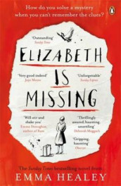 Elizabeth Is missing av Emma Healey (Heftet)