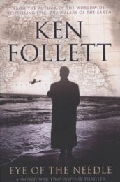 Eye of the needle av Ken Follett (Heftet)