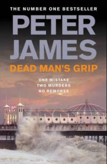 Dead man's grip av Peter James (Heftet)