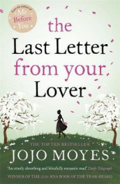 The last letter from your lover av Jojo Moyes (Heftet)