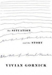 The situation and the story av Vivian Gornick (Heftet)