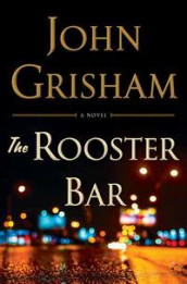 The Rooster Bar av John Grisham (Innbundet)