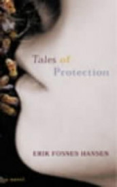 Tales of protection av Erik Fosnes Hansen (Heftet)