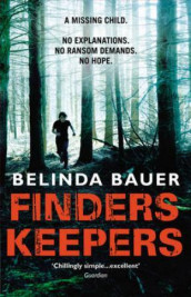 Finders keepers av Belinda Bauer (Heftet)