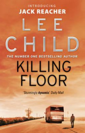 Killing floor av Lee Child (Heftet)