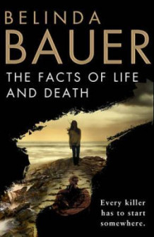 The facts of life and death av Belinda Bauer (Heftet)