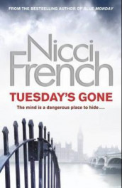 Tuesday's gone av Nicci French (Heftet)