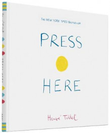 Press Here av Herve Tullet (Innbundet)