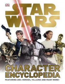 Star wars character encyclopedia (Innbundet)