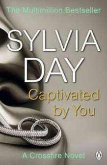 Captivated by you av Sylvia Day (Heftet)