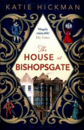 The house at Bishopsgate av Katie Hickman (Heftet)