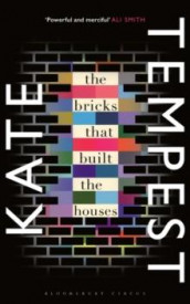 The bricks that built the houses av Kate Tempest (Heftet)