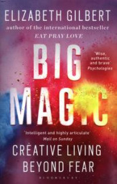 Big magic av Elizabeth Gilbert (Heftet)