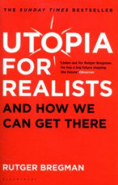 Utopia for realists av Rutger Bregman (Heftet)