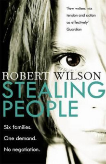 Stealing people av Robert Wilson (Heftet)