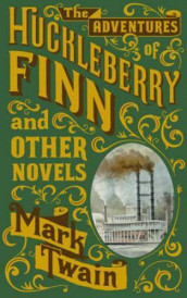 The adventures of Huckleberry Finn and other novels av Mark Twain (Innbundet)