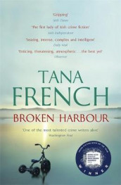 Broken harbour av Tana French (Heftet)