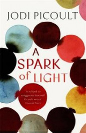 A spark of light av Jodi Picoult (Heftet)