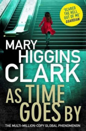 As time goes by av Mary Higgins Clark (Heftet)