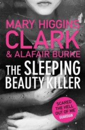 The sleeping beauty killer av Alafair Burke og Mary Higgins Clark (Heftet)