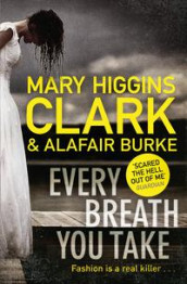 Every breath you take av Alafair Burke og Mary Higgins Clark (Heftet)