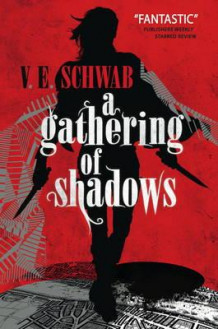 A gathering of shadows av V. E. Schwab (Heftet)