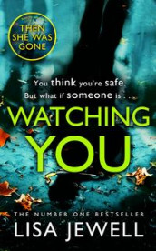 Watching you av Lisa Jewell (Heftet)