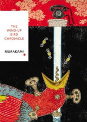 The wind-up bird chronicle av Haruki Murakami (Heftet)