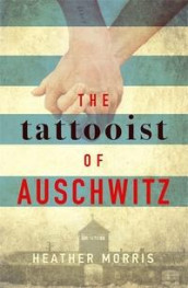 The tattooist of Auschwitz av Heather Morris (Heftet)