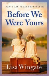 Before we were yours av Lisa Wingate (Heftet)