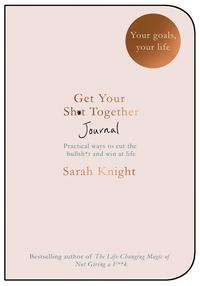 Get your sh*t together journal av Sarah Knight (Heftet)