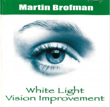White Light Vision Improvement CD av Martin Brofman (Lydbok-CD)