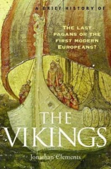 A brief history of the vikings av Jonathan Clements (Heftet)