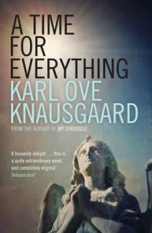 A time for everything av Karl Ove Knausgård (Heftet)