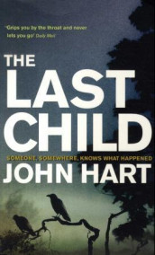 The last child av John Hart (Heftet)