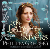 The lady of the rivers av Philippa Gregory (Heftet)