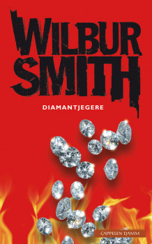 Diamantjegere av Wilbur Smith (Heftet)