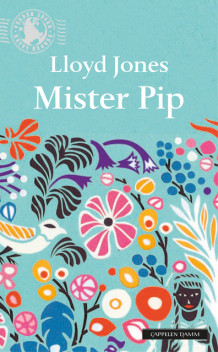 Mister Pip av Lloyd Jones (Heftet)