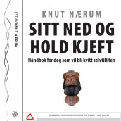 Sitt ned og hold kjeft av Knut Nærum (Lydbok-CD)