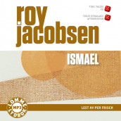 Ismael av Roy Jacobsen (Lydbok MP3-CD)