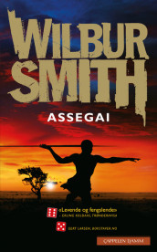 Assegai av Wilbur Smith (Heftet)