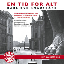 En tid for alt av Karl Ove Knausgård (Lydbok MP3-CD)