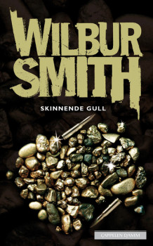 Skinnende gull av Wilbur Smith (Ebok)